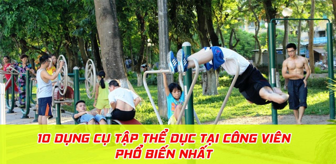 Dụng cụ tập thể dục tại công viên
